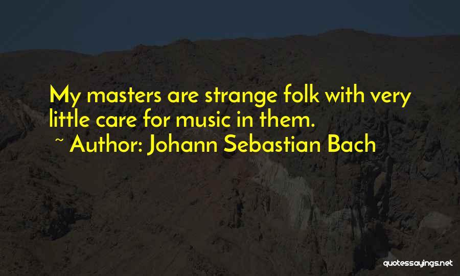 Johann Sebastian Bach Quotes 90500