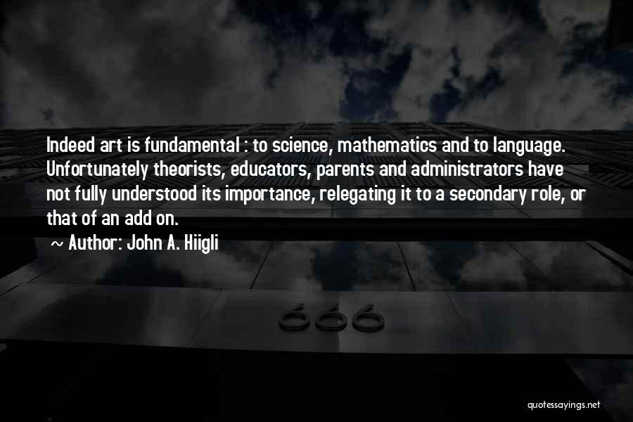 John A. Hiigli Quotes 124639