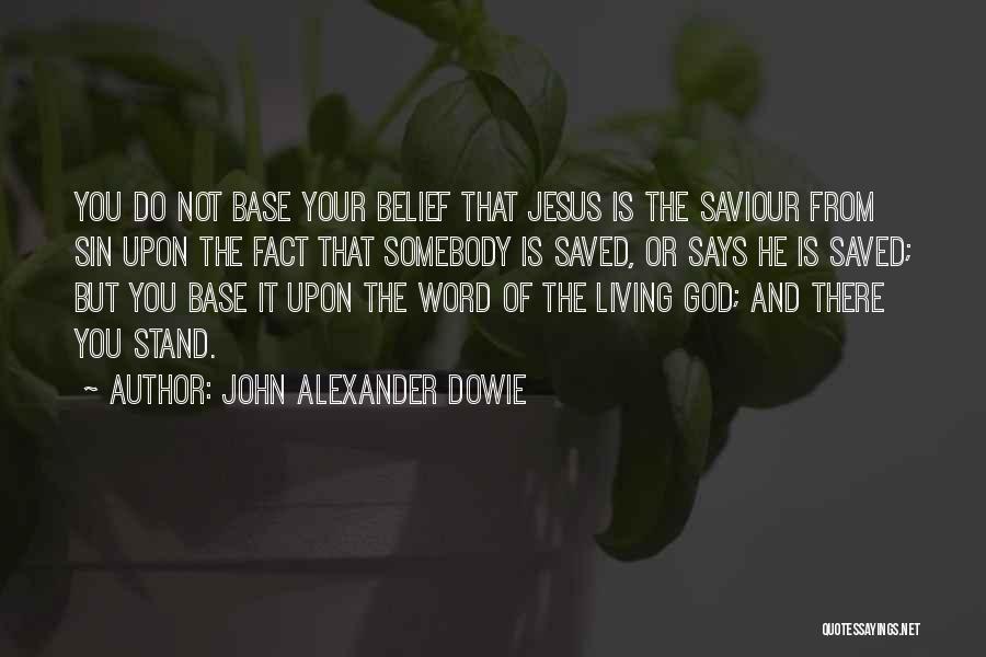 John Alexander Dowie Quotes 2174986
