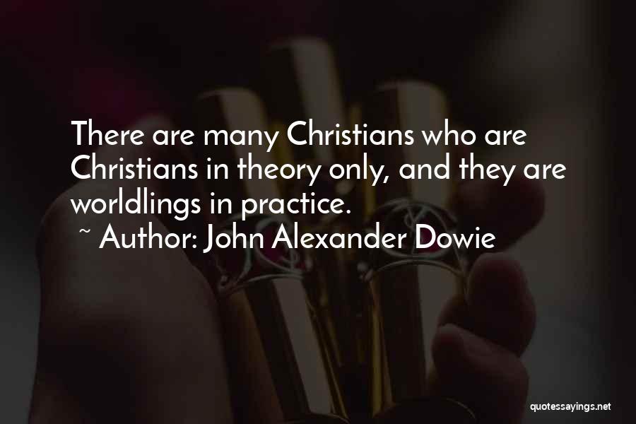 John Alexander Dowie Quotes 985730