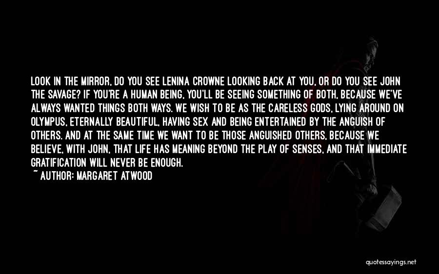 John And Lenina Quotes By Margaret Atwood