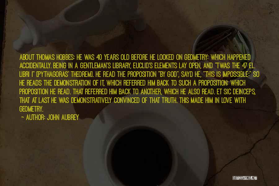 John Aubrey Quotes 1982082