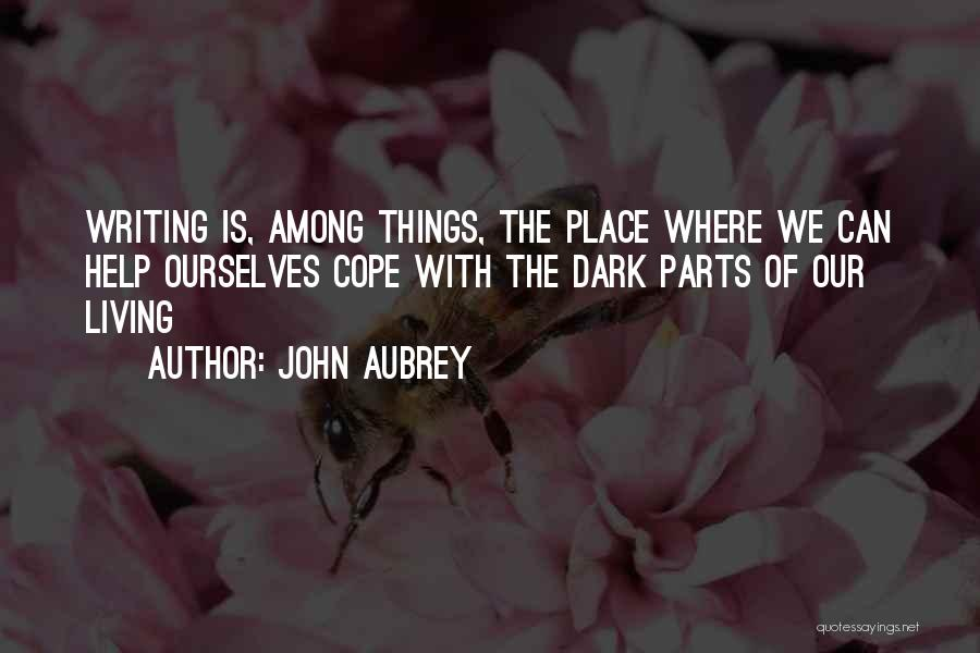 John Aubrey Quotes 2116179