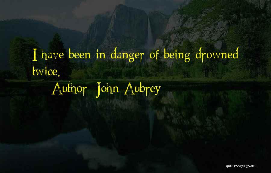 John Aubrey Quotes 786556