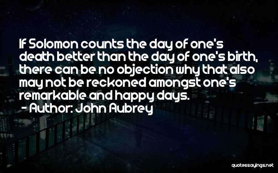 John Aubrey Quotes 819253