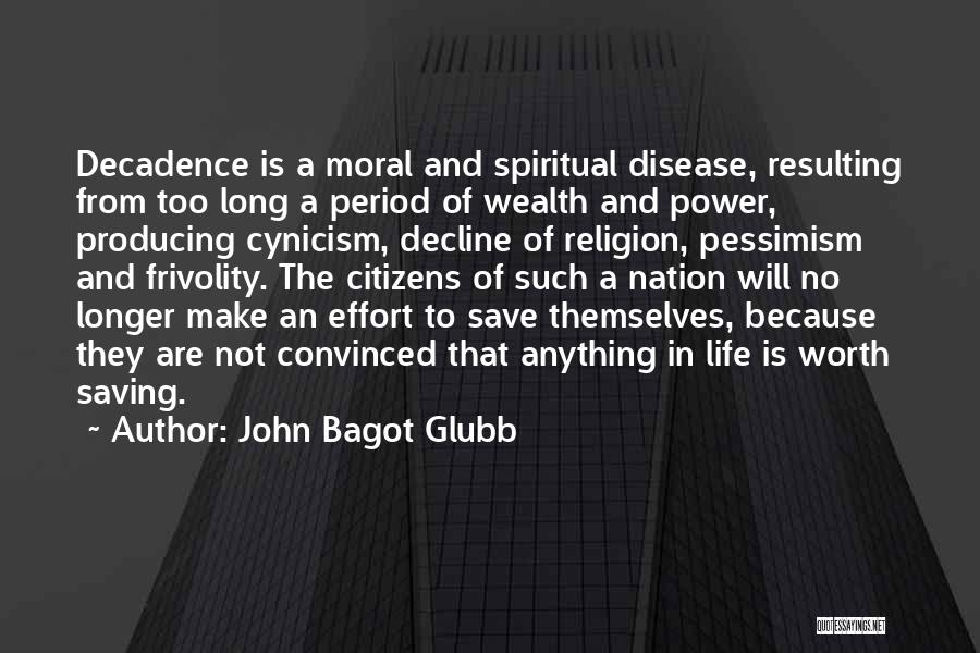 John Bagot Glubb Quotes 667230