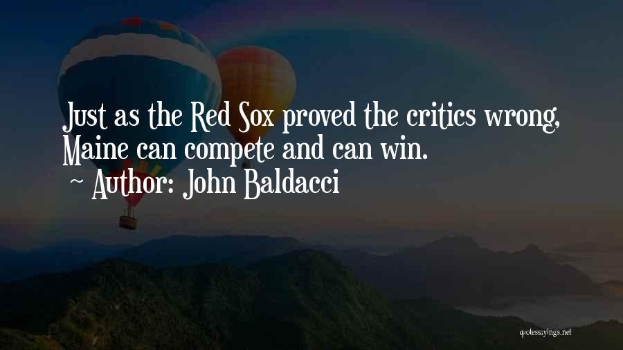 John Baldacci Quotes 812769