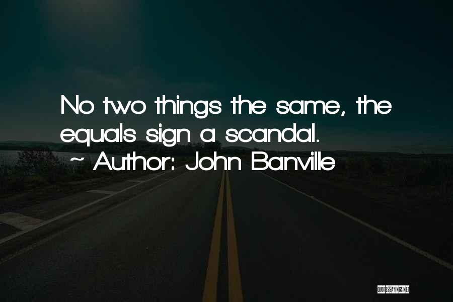 John Banville Quotes 1081305