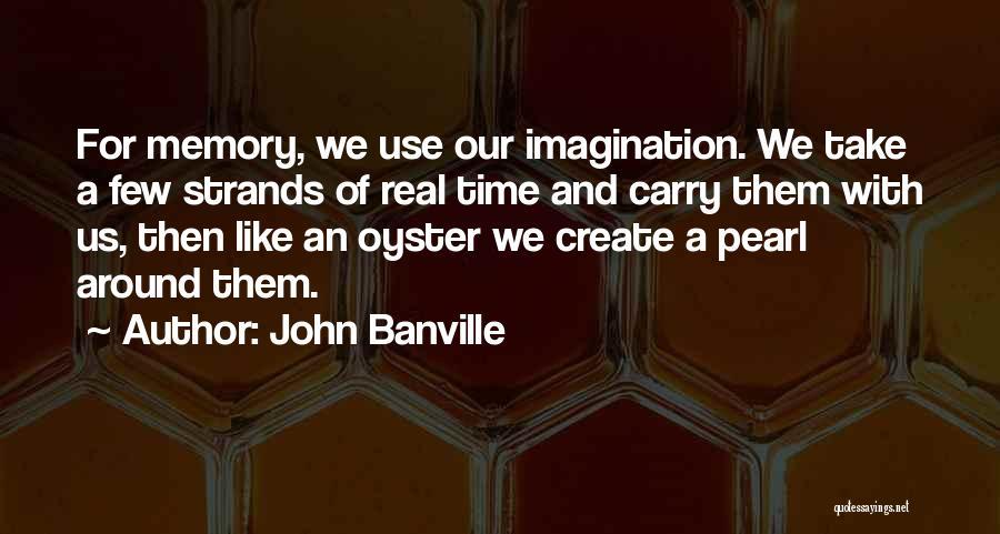 John Banville Quotes 1101189