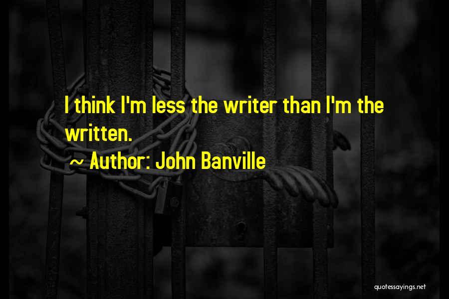 John Banville Quotes 1155380