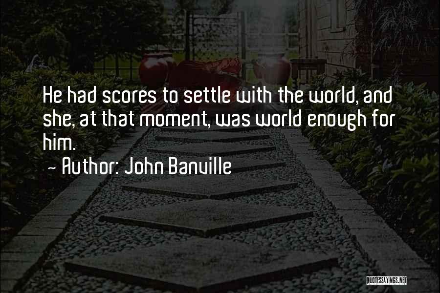John Banville Quotes 1504407