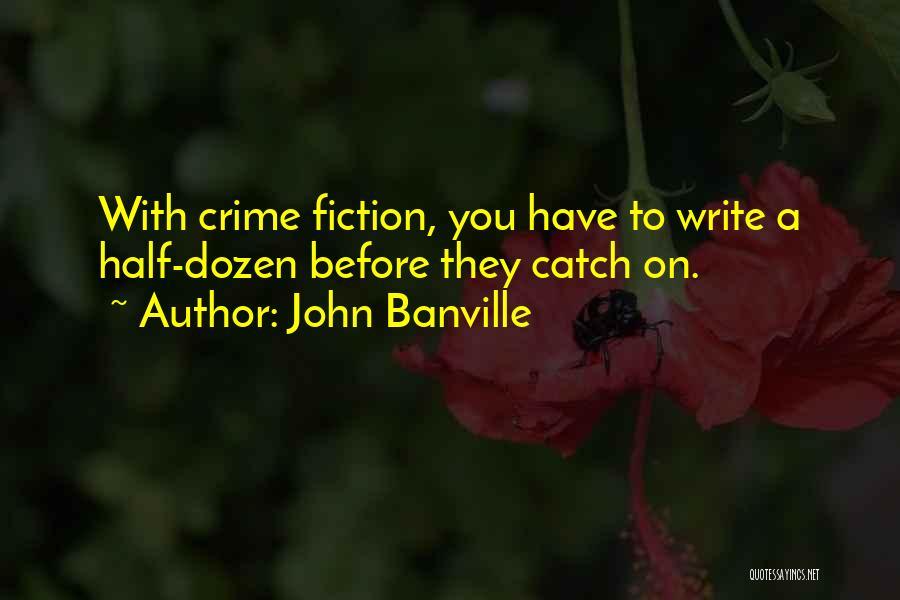 John Banville Quotes 1555614