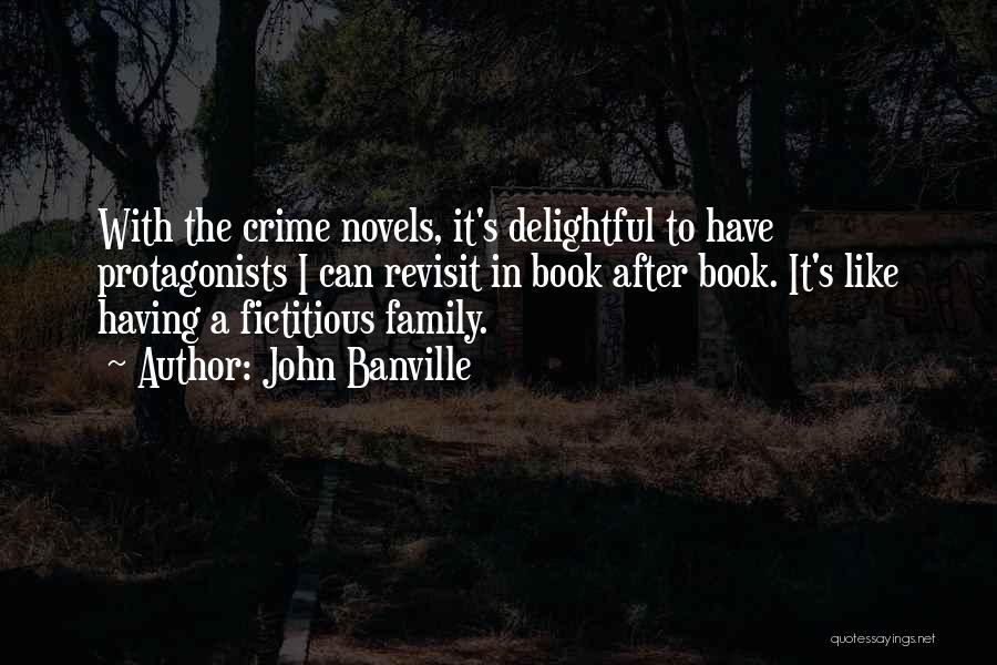 John Banville Quotes 1782461