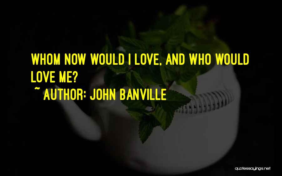 John Banville Quotes 2050646