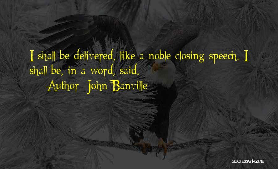 John Banville Quotes 2093506