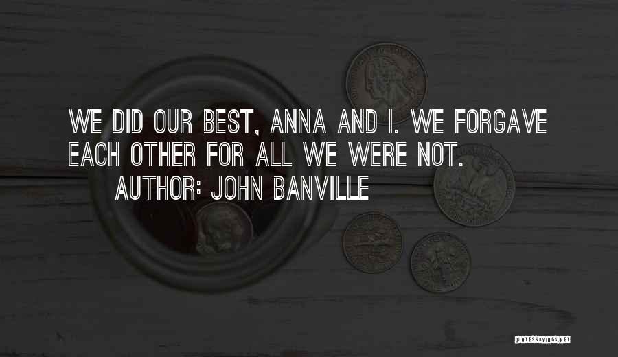 John Banville Quotes 2180031