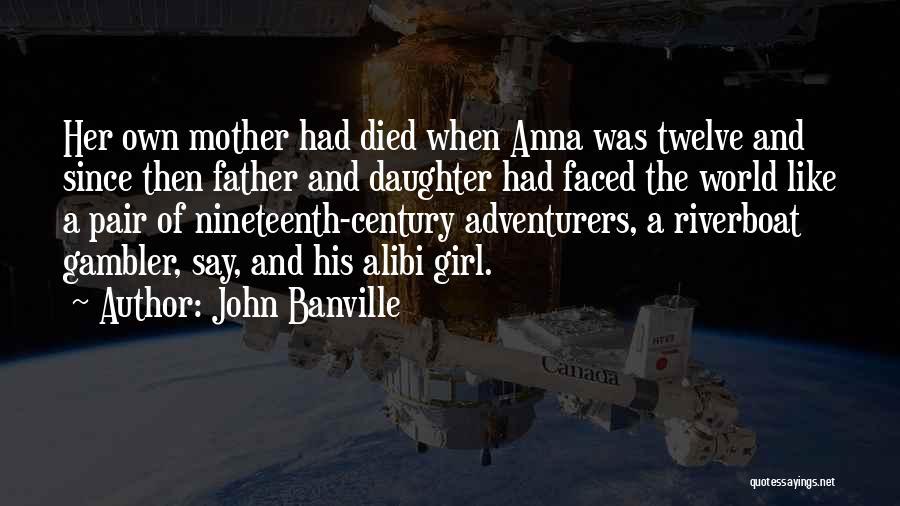 John Banville Quotes 344753