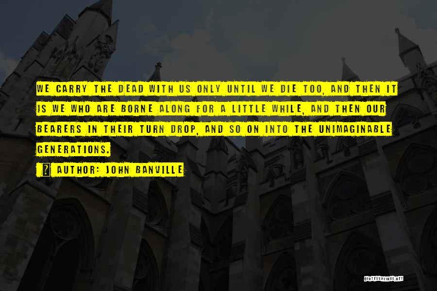 John Banville Quotes 442930