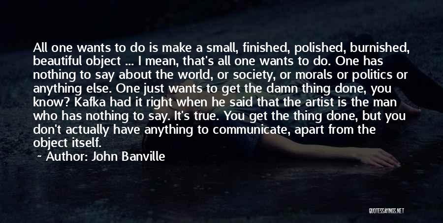 John Banville Quotes 725063