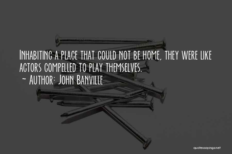 John Banville Quotes 969239