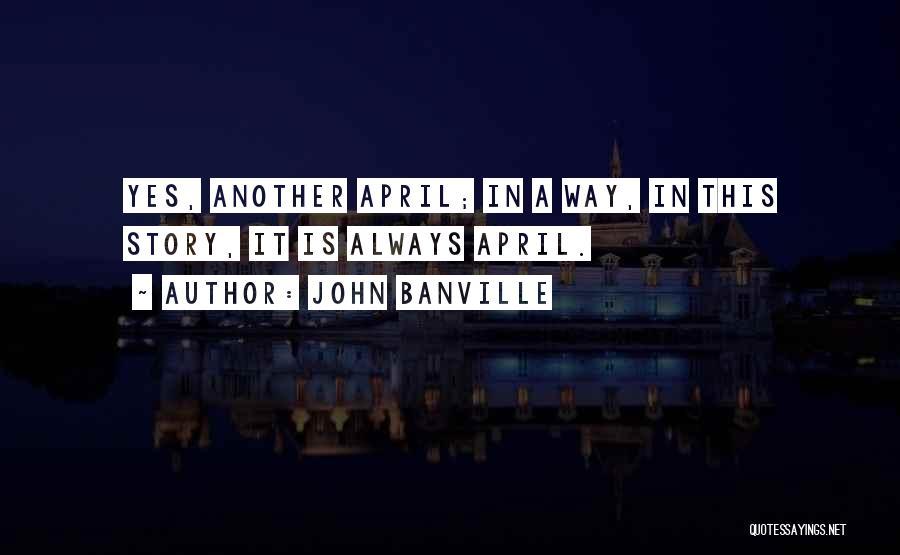 John Banville Quotes 98449