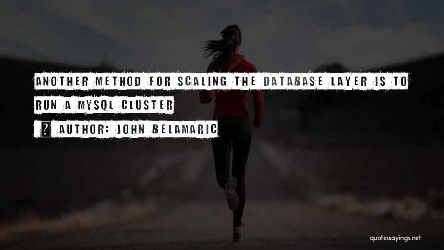 John Belamaric Quotes 719014