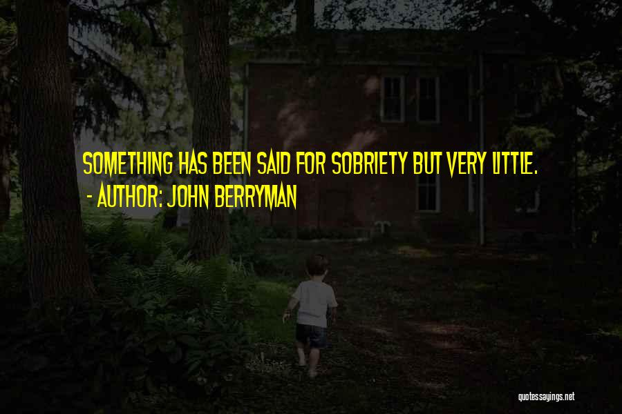John Berryman Quotes 1150230