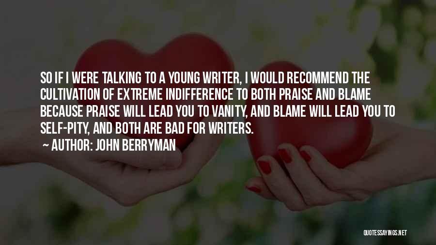 John Berryman Quotes 1208295