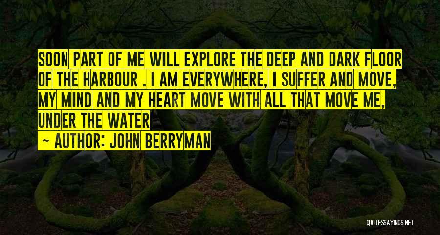 John Berryman Quotes 1209820