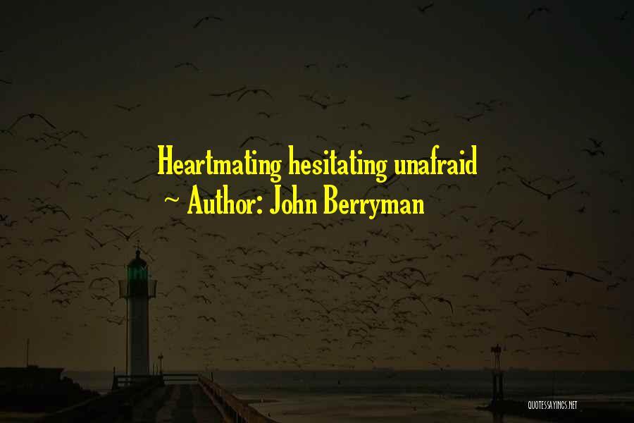 John Berryman Quotes 1432696