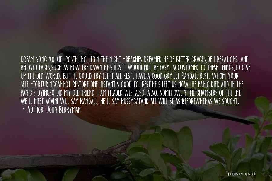 John Berryman Quotes 1609471