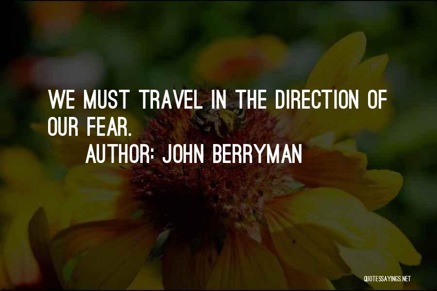 John Berryman Quotes 1666483