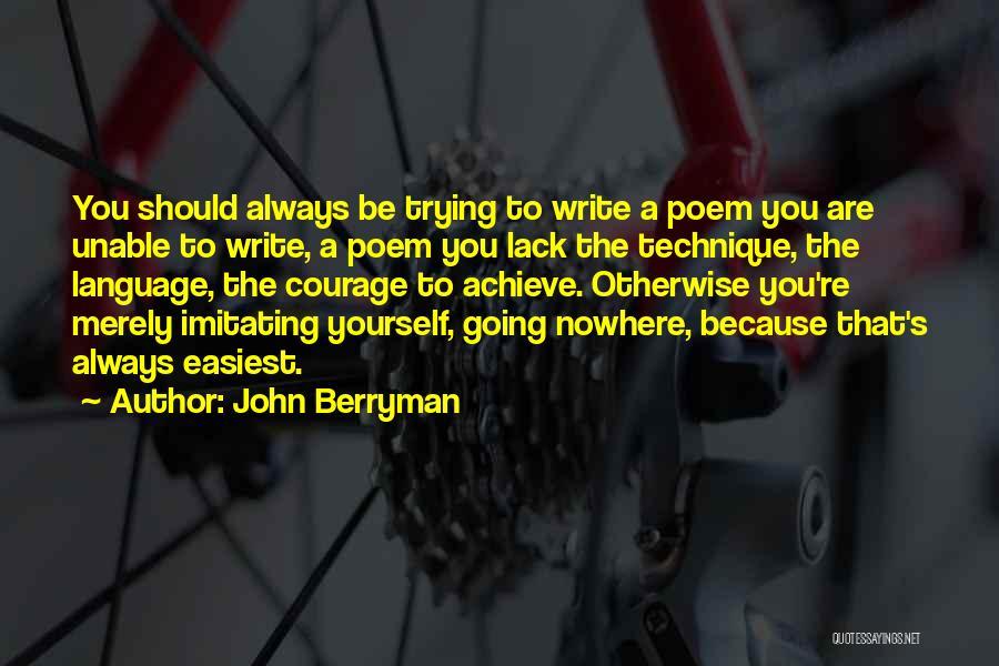 John Berryman Quotes 1673184