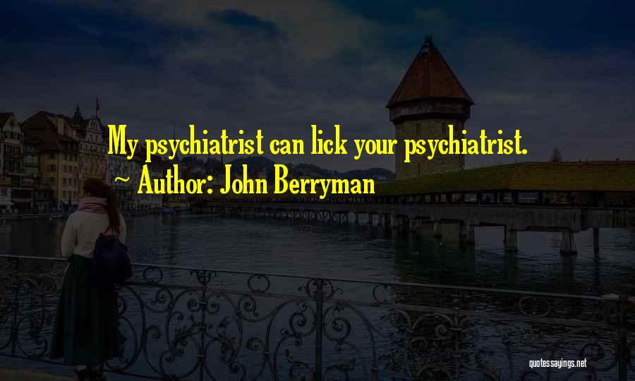 John Berryman Quotes 1808930