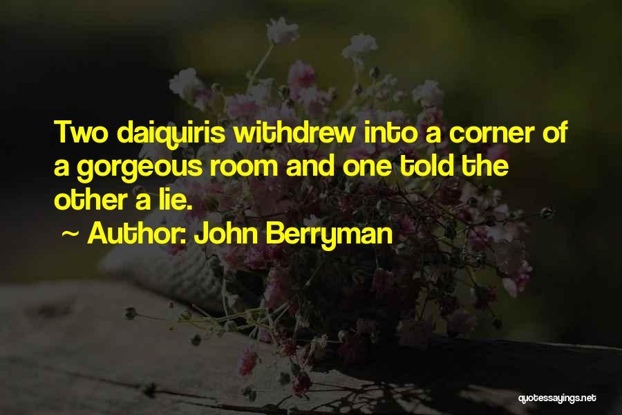 John Berryman Quotes 1855542