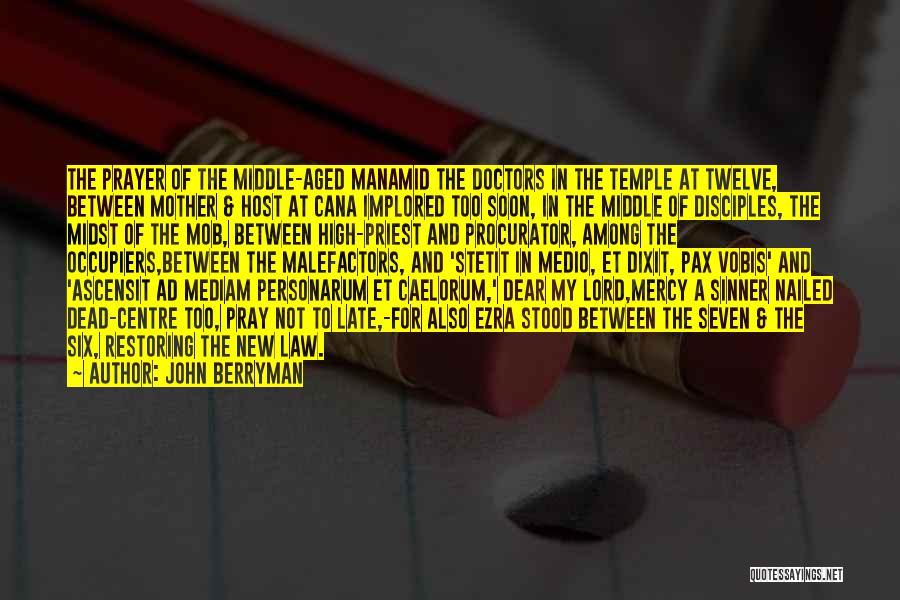 John Berryman Quotes 1962048