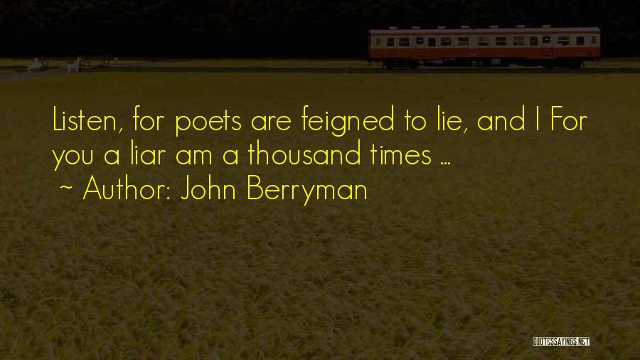 John Berryman Quotes 2084848