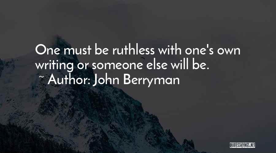 John Berryman Quotes 233959