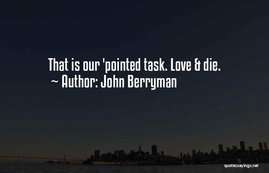 John Berryman Quotes 274163
