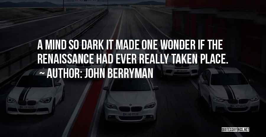 John Berryman Quotes 274707
