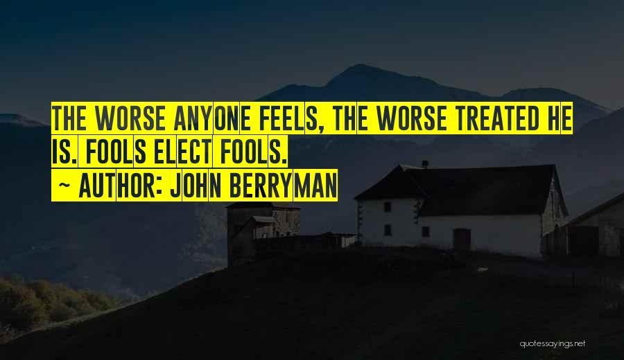 John Berryman Quotes 430950