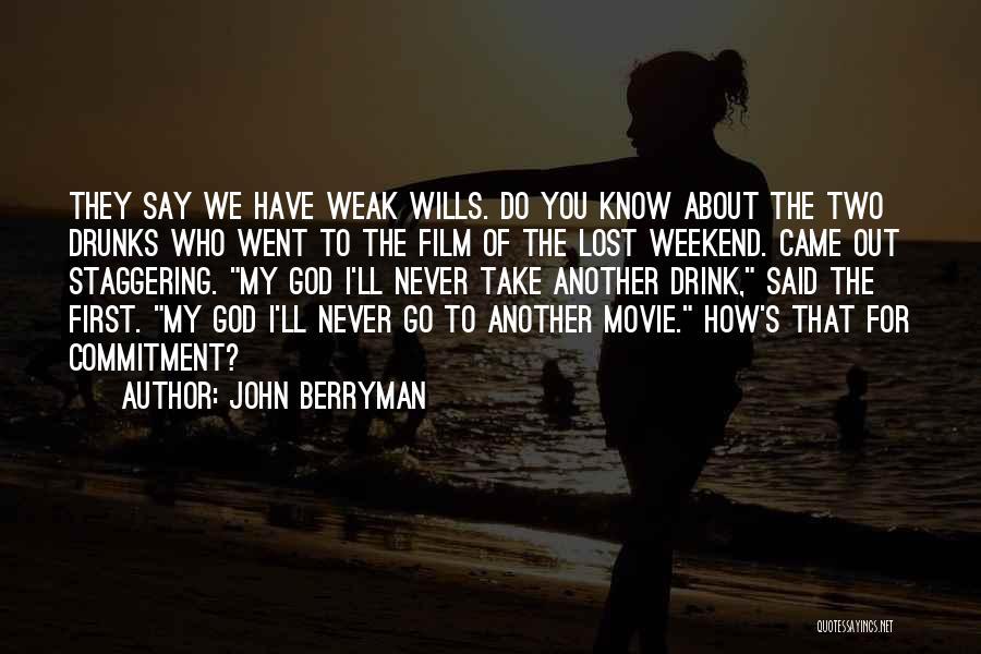 John Berryman Quotes 501191