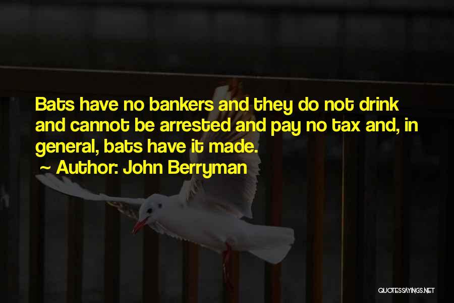 John Berryman Quotes 713146