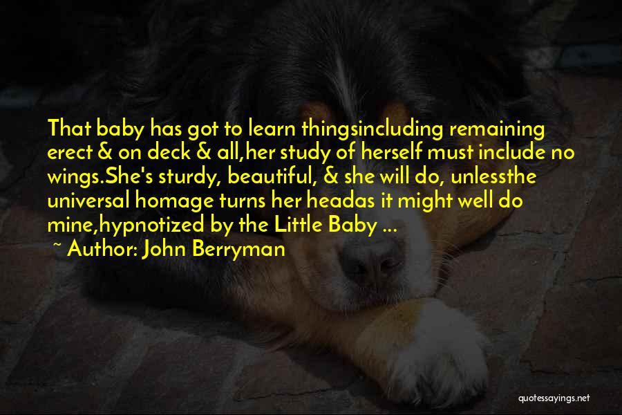 John Berryman Quotes 801666