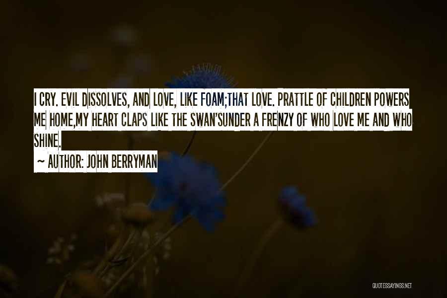 John Berryman Quotes 827419