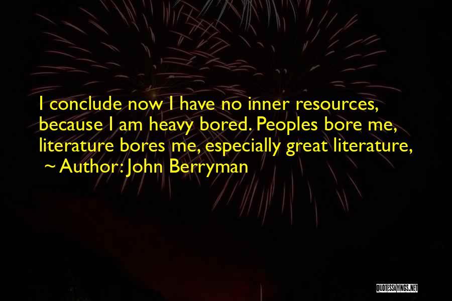 John Berryman Quotes 886918