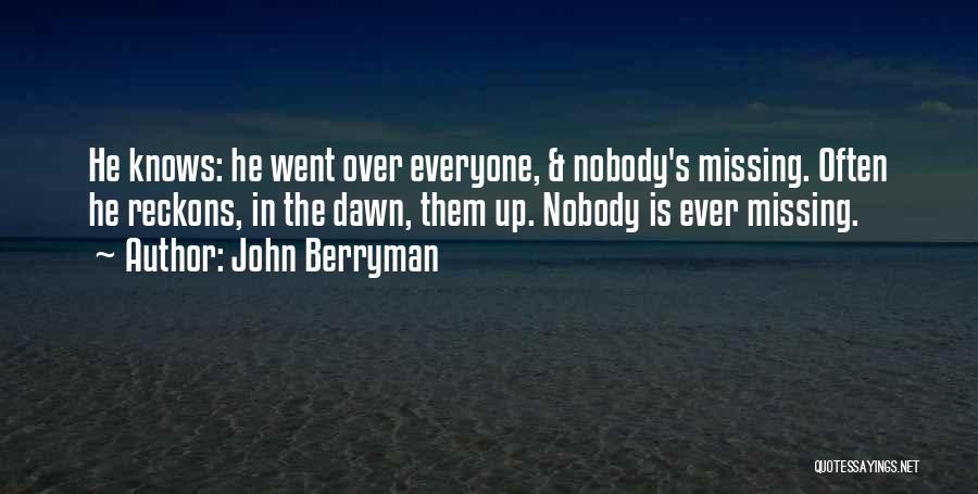 John Berryman Quotes 914507