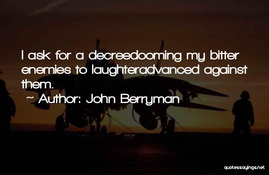 John Berryman Quotes 946257