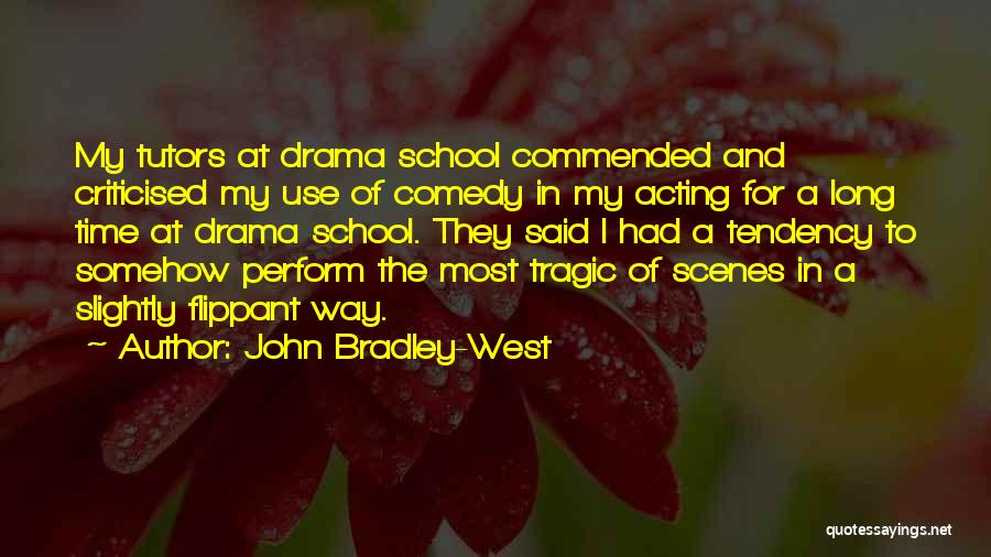 John Bradley-West Quotes 349278