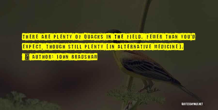 John Bradshaw Quotes 1042605